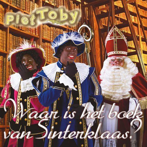 Piet Toby - Waar is het boek van Sinterklaas (Front)