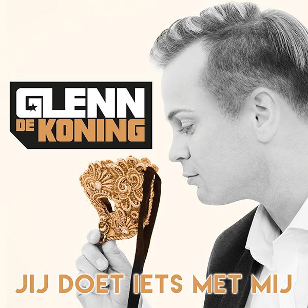 Glenn de Koning - Jij doet iets met mij (Front)