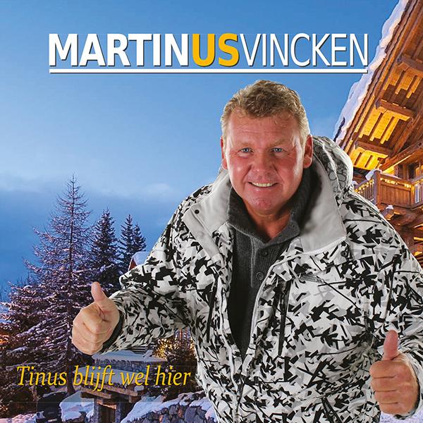 Martin vincken - Tinus blijft wel hier (Front)