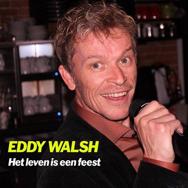 Eddy Walsh - Het leven is een feest (Front)