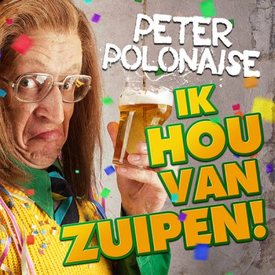Peter Polonaise - Ik hou van zuipen (Front)
