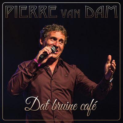 Pierre van Dam - Dat Bruine Café (Front)