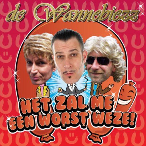 De Wannebiezz - Het zal me een worst weze