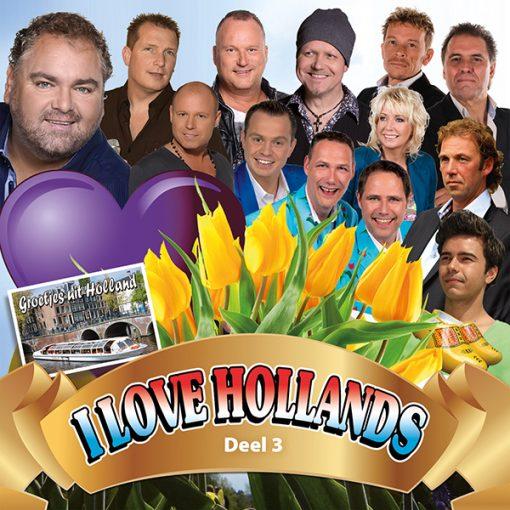 I Love Hollands - Deel 3 (Front)