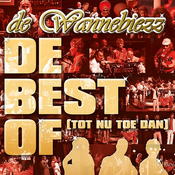 Wannebiezz - De best of (tot nu dan) (Front)