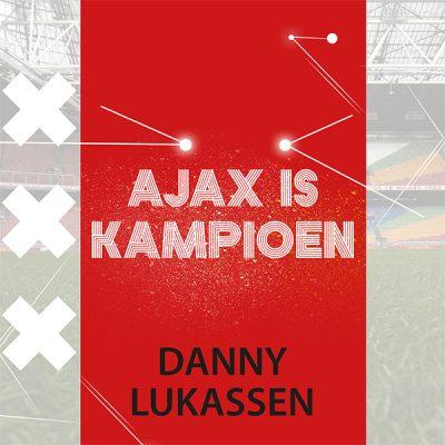 Danny Lukassen- Ajax is kampioen (Front)