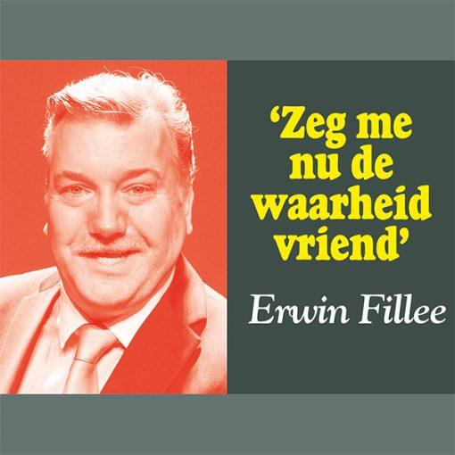 Erwin Fillee - Zeg me nu de waarheid vriend (Front)