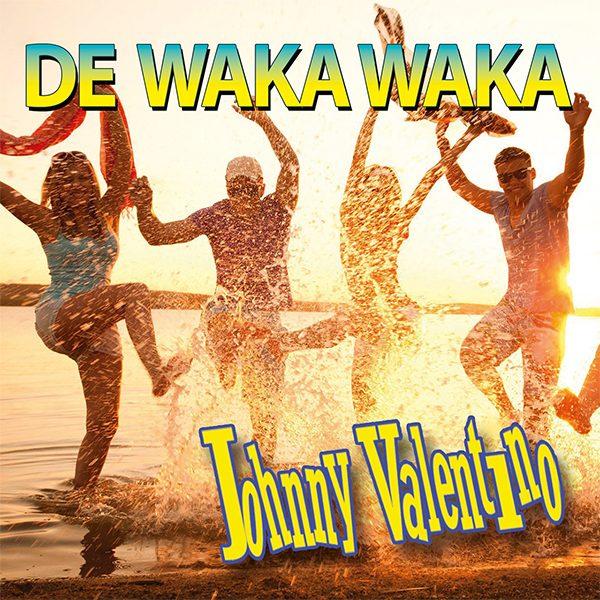 Johnny Valentino - De Waka Waka (Front)
