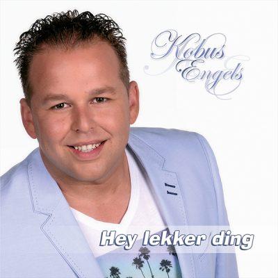 Kobus Engels - Hey lekker ding (Front)
