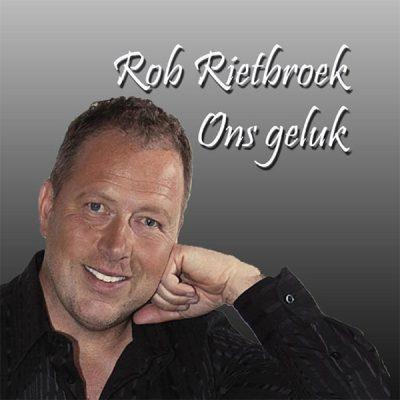 Rob Rietbroek - Ons geluk (Front)
