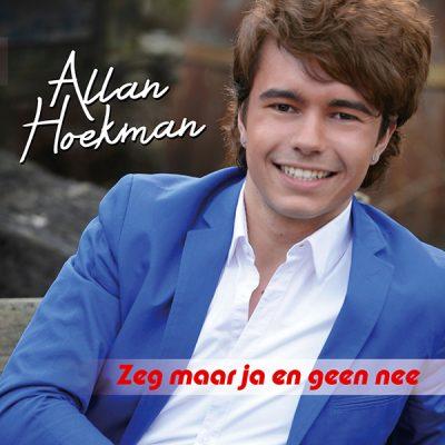 Allan Hoekman - Zeg maar ja en geen nee (Front)