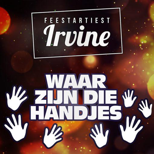 Feestartiest Irvine - Waar zijn die handjes (Front)