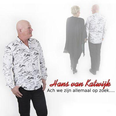 Hans van Katwijk - Ach we zijn allemaal op zoek (Front)