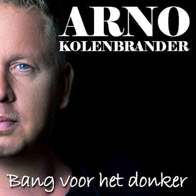 Arno Kolenbrander - Bang in het donker (Front)