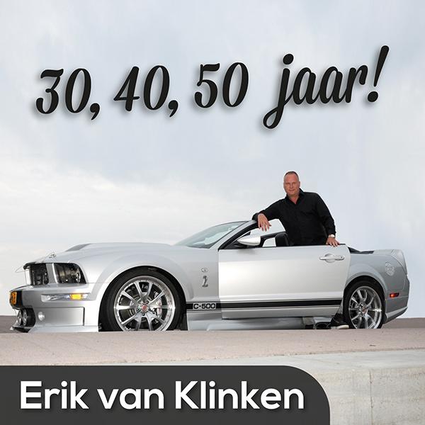 erik 40 jaar Erik van Klinken maakt er als 50 plusser nog steeds één groot  erik 40 jaar