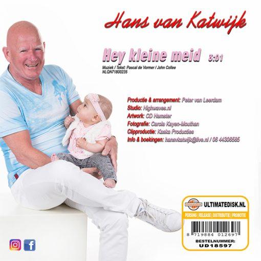 Hans van Katwijk - Hey kleine meid (Back)