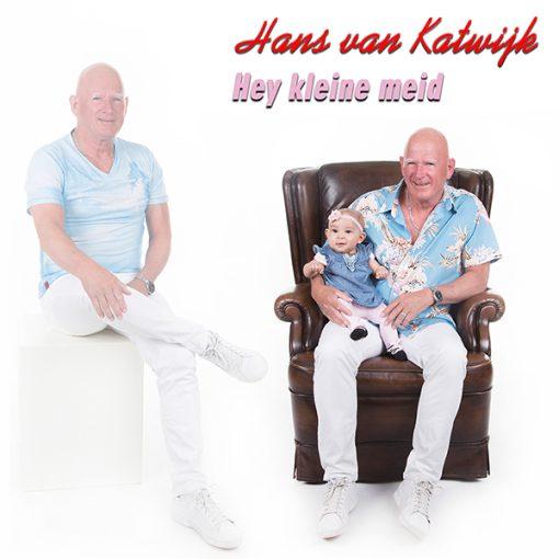 Hans van Katwijk - Hey kleine meid (Front)