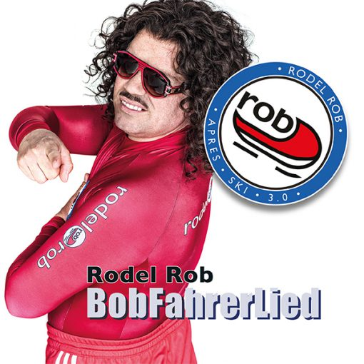 Rodel Rob - Bob Fahrerlied (Front)