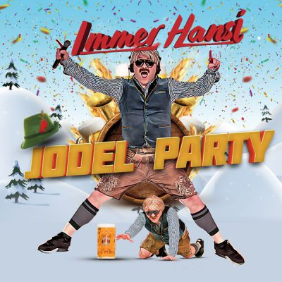 Immer Hansi - Jodel Party (Front)