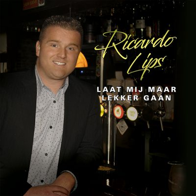 Ricardo Lips - Laat mij maar lekker gaan (Front)