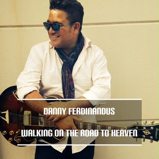 Danny Ferdinandus - Walking on the road to heaven(Front)