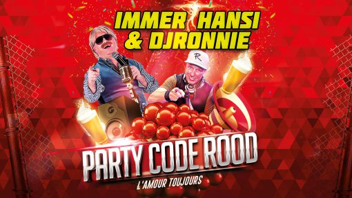 Immer Hansi & DJ Ronnie - Party Code Rood (Banner)