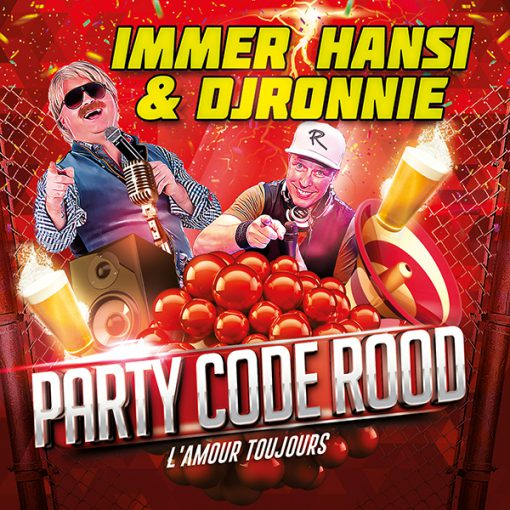 Immer Hansi & DJ Ronnie - Party Code Rood (Front)