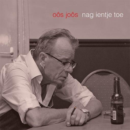 Oôs Joôs - Nag ientje toe (Front)