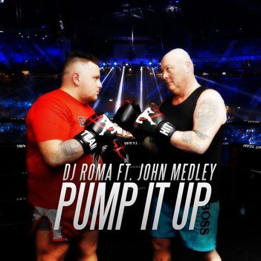 DJ Roma ft John Medley - Pump It Up (Front)