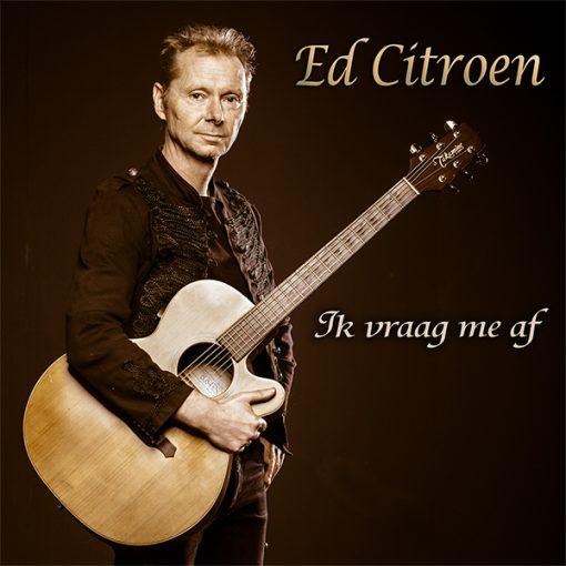 Ed Citroen - Ik vraag me af (Front)