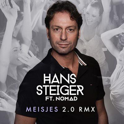 Hans Steiger ft. Nomad - Meisjes 2.0 RMX (Front)