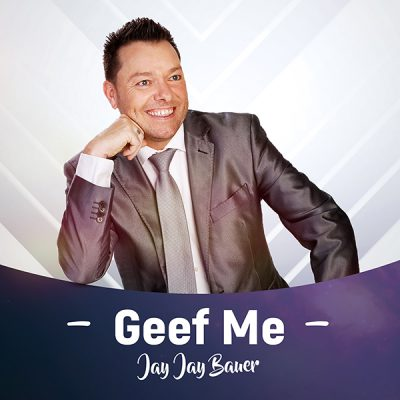 Jay Jay Bauer - Geef me over (Front)