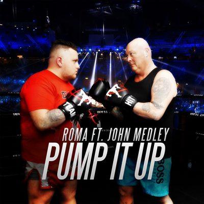 Roma ft John Medley - Pump It Up (Front)