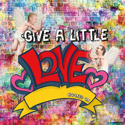 Hooked On - Give a little love (Front)