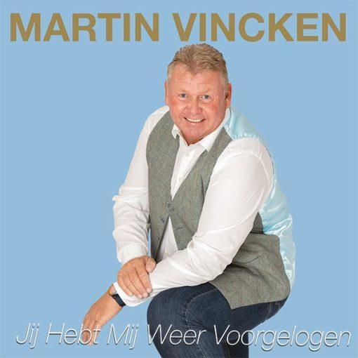 Martin Vincken - Jij hebt mij weer voorgelogen (Front)