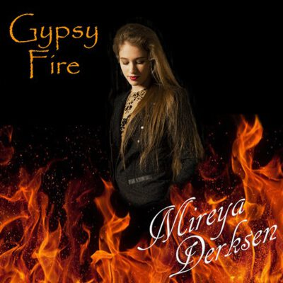 Mireya Derksen - Gypsy Fire (Front)