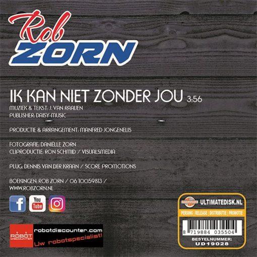 Rob Zorn - Ik kan niet zonder jou (Back)