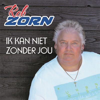 Rob Zorn - Ik kan niet zonder jou (Front)