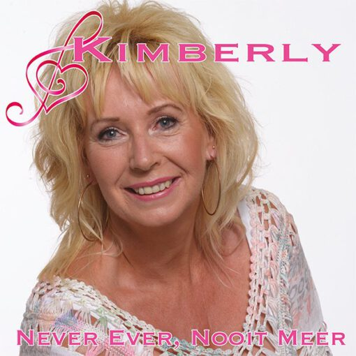 Kimberly - Never ever, Nooit meer (Front)