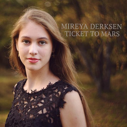 Mireya Derksen - Ticket To Mars (Front)