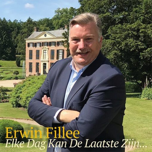 Erwin Fillee - Elke dag kan de laatste zijn (Front)