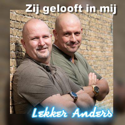 Lekker Anders - Zij gelooft in mij (Front)