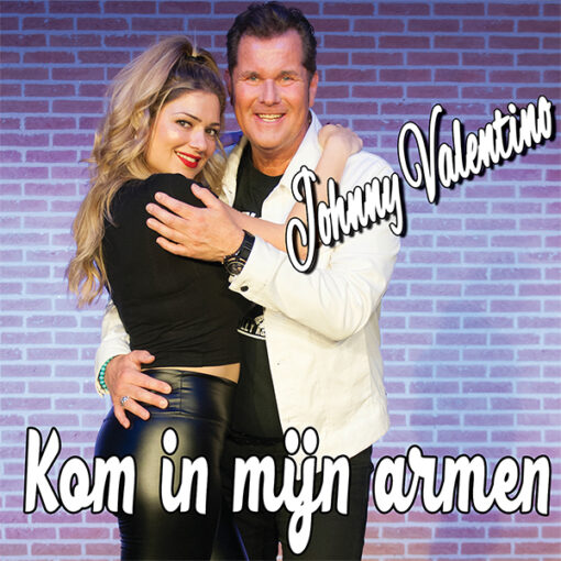 Johnny Valentino - Kom in mijn armen (Front)