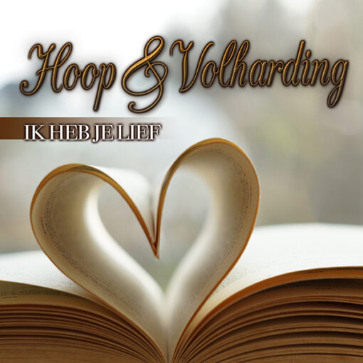 Hoop & Volharding - Ik heb je lief (Front)