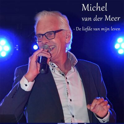 Michel van der Meer - De liefde van mijn leven (Front)