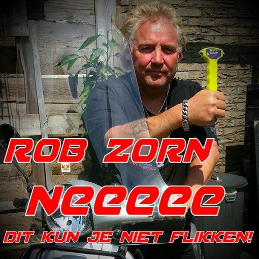 Rob Zorn - Neeee dit kun je niet flikken (Front)