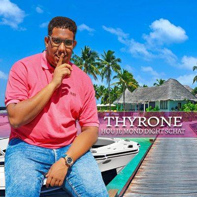 Thyrone - Hou je mond dicht schat (Front)