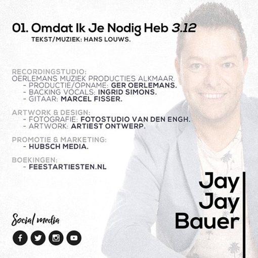 Jay Jay Bauer - Omdat ik je nodig heb (Back)