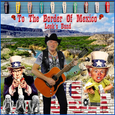 Loeksband - To the border of Mexico (Front)