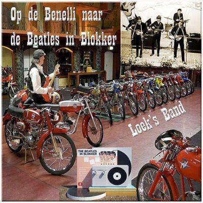 Loeksband - Op de Benelli naar de Beatles in Blokker (Front)